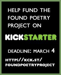 Kickstarter - Found Poetry Project
