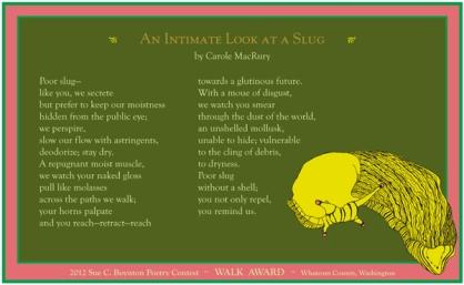 Carole MacRury ~ An Intimate Look at a Slug
