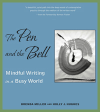 The Pen and the Bell: Mindful Writing in a Busy World