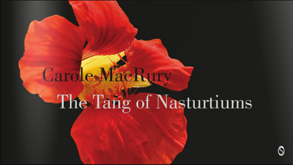 Carole MacRury - The Tang of Nasturtiums