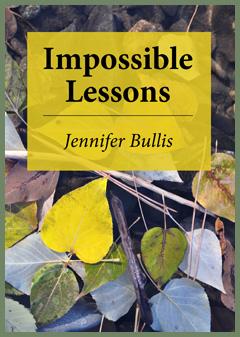 Jennifer Bullis - Impossible Lessons
