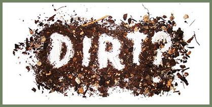 Dirt?