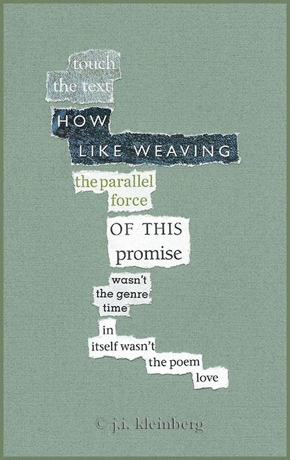 found poem © j.i. kleinberg - touch