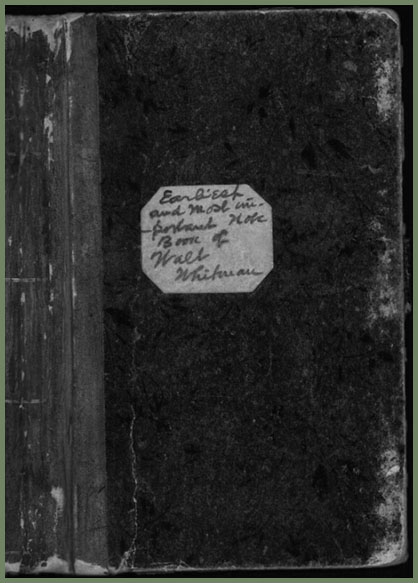 Walt Whitman - Earliest and most important notebook