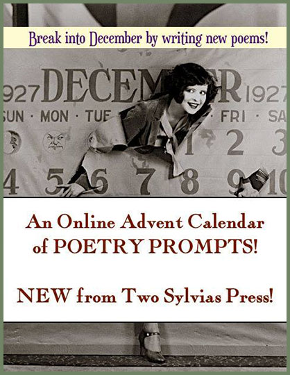 Two Sylvias Press Online Advent Calendar of Poetry Prompts
