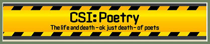 CSI: Poetry.