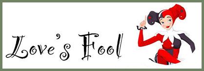 Love's Fool 2017